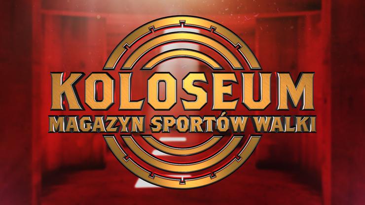Koloseum. Gośćmi programu bohaterowie FEN 31 i Babilon MMA 18. Transmisja w Polsacie Sport Extra