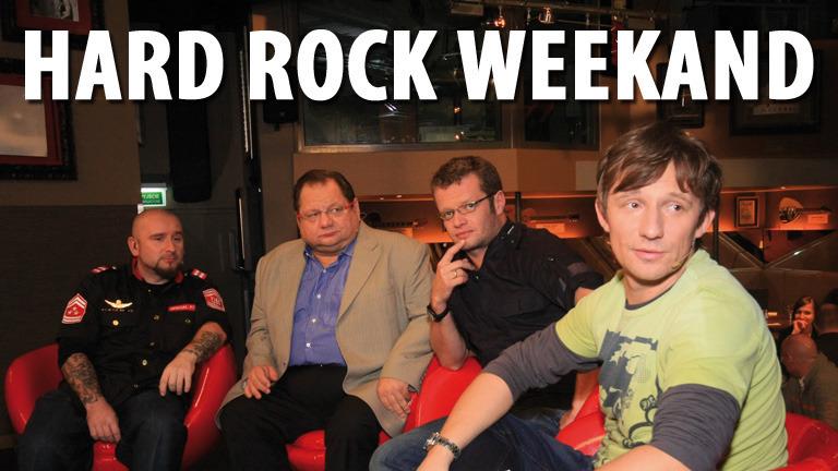 Hard Rock Weekend
