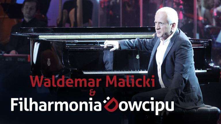 Waldemar Malicki & Filharmonia Dowcipu