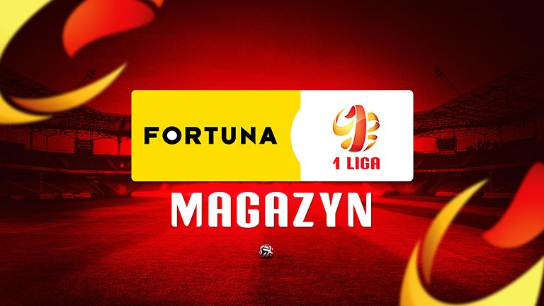 Magazyn Fortuna 1 Ligi