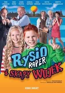 Rysio Raper i skąpy wujek